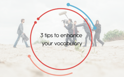 3 tips to enhance your vocabulary